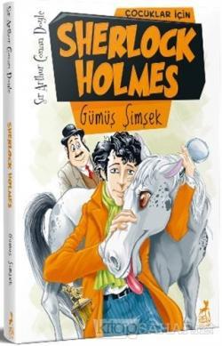 Çocuklar İçin Sherlock Holmes - Gümüş Şimşek