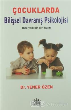 Çocuklarda Bilişsel Davranış Psikolojisi