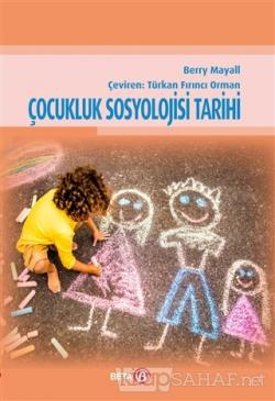 Çocukluk Sosyolojisi Tarihi - Berry Mayall | Yeni ve İkinci El Ucuz Ki