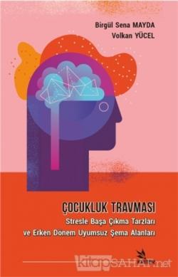 Çocukluk Travması - Volkan Yücel | Yeni ve İkinci El Ucuz Kitabın Adre