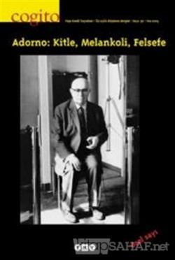 Cogito Sayı: 36 Adorno: Kitle, Melankoli, Felsefe