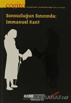Cogito Sayı: 41 - 42 Sonsuzluğun Sınırında: Immanuel Kant