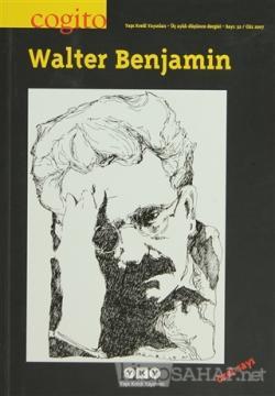 Cogito Sayı: 52  Walter Benjamin