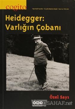Cogito Sayı: 64 Heidegger: Varlığın Çobanı Özel sayı