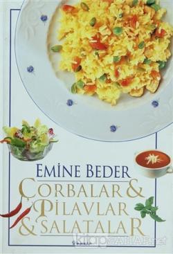 Çorbalar & Pilavlar & Salatalar (Ciltli)