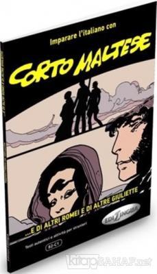 Corto Maltese - ...E Di Altri Romei E Di Altre Giuliette (B2 - C1)