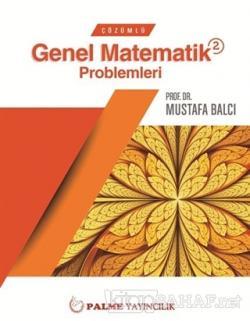Çözümlü Genel Matematik Problemleri 2