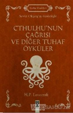 Cthulhu'nun Çağrısı ve Diğer Tuhaf Öyküler