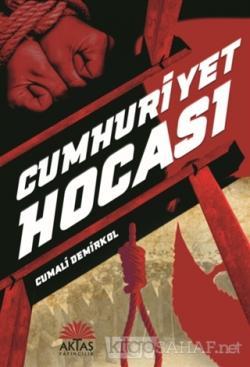 Cumhuriyet Hocası - Cumali Demirkol | Yeni ve İkinci El Ucuz Kitabın A