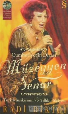 Cumhuriyet'in Divası Müzeyyen Senar