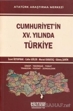 Cumhuriyet'in 15. Yılında Türkiye Cilt 8