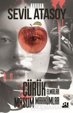 Çürük Elmalar Masum Mahkumlar
