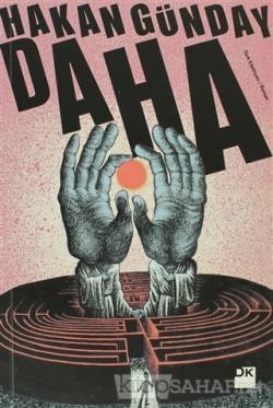 Daha - Hakan Günday- | Yeni ve İkinci El Ucuz Kitabın Adresi
