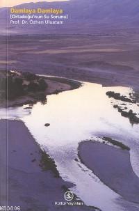Damlaya Damlaya - Ortadoğu'nun Su Sorunu