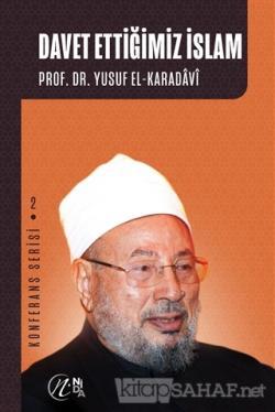 Davet Ettiğimiz İslam