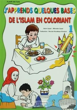 De L'Islam En Coloriant - J'Apprends Quelques Bases 1