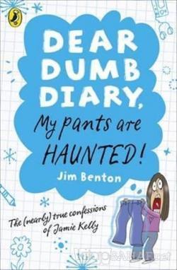 Dear Dumb Diary My Pants Are Haunted