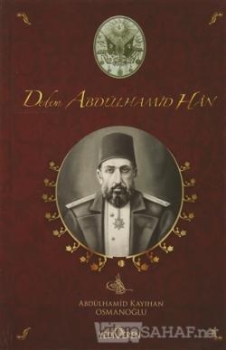 Dedem Abdülhamit Han (Ciltli)