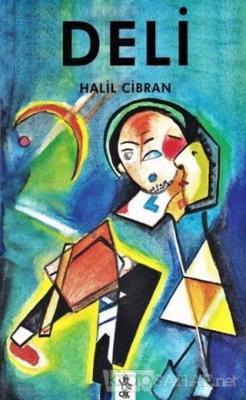 Deli - Halil Cibran | Yeni ve İkinci El Ucuz Kitabın Adresi
