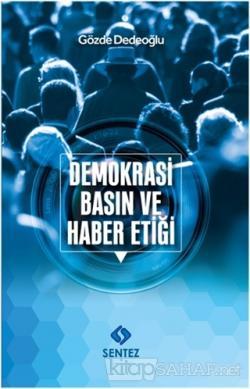 Demokrasi Basın ve Haber Etiği