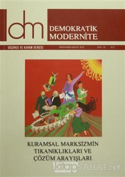 Demokratik Modernite Düşünce ve Kuram Dergisi Sayı : 18 Ekim-Kasım-Aralık 2016