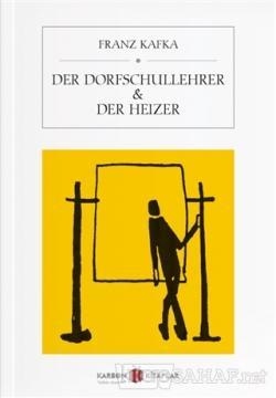 Der Dorfschullehrer - Der Heizer