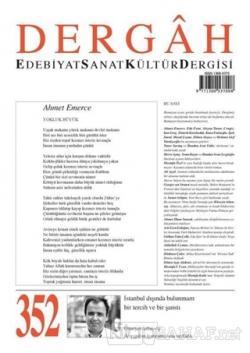 Dergah Edebiyat Sanat Kültür Dergisi Sayı: 352 Haziran 2019