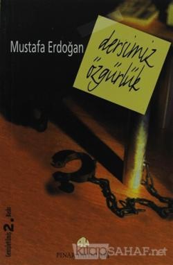 Dersimiz Özgürlük - Mustafa Erdoğan | Yeni ve İkinci El Ucuz Kitabın A