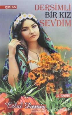 Dersimli Bir Kız Sevdim - Celal Demir- | Yeni ve İkinci El Ucuz Kitabı