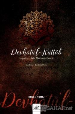 Devhatü'l-Küttab - Suyolcu-zade Mehmed Necib (Ciltli)
