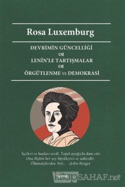 Devrimin Güncelliği - Lenin'le Tartışmalar - Örgütlenme ve Demokrasi
