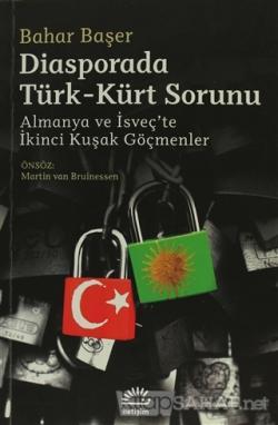 Diasporada Türk-Kürt Sorunu