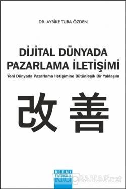 Dijital Dünyada Pazarlama İletişimi