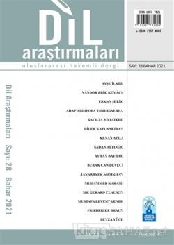 Dil Araştırmaları Uluslararası Hakemli Dergi Sayı: 28 Bahar 2021