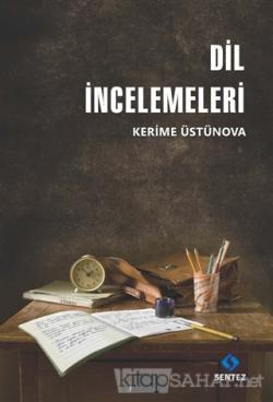 Dil İncelemeleri - Kerime Üstünova | Yeni ve İkinci El Ucuz Kitabın Ad