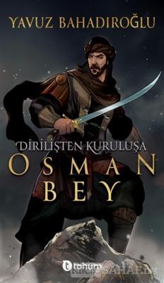 Dirilişten Kurtuluşa Osman Bey