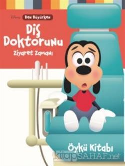 Disney Ben Büyürken - Diş Doktorunu Ziyaret Zamanı
