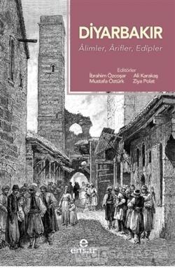 Diyarbakır - Alimler, Arifler, Edipler