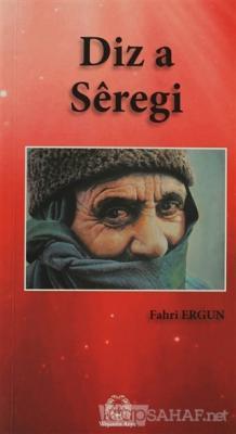 Diz a Seregi (Siverek Kalaesi)