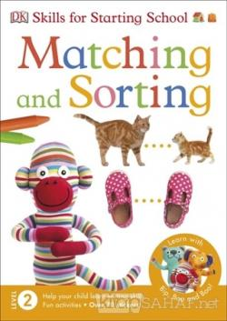 DK - Matching and Sorting - Skills for Starting School 2