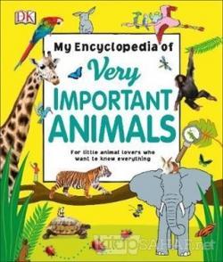 DK - My Encylopedia of Very Important Animal (Ciltli)