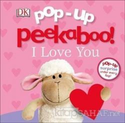 DK - Pop-Up Peekaboo! I Love You