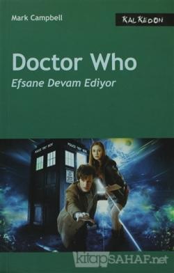 Doctor Who - Efsane Devam Ediyor - Mark Campbell | Yeni ve İkinci El U