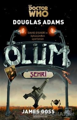 Doctor Who: Ölüm Şehri - Douglas Adams- | Yeni ve İkinci El Ucuz Kitab