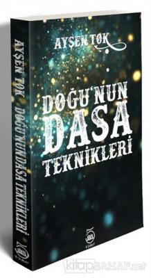 Doğu'nun Dasa Teknikleri - Ayşen Tok | Yeni ve İkinci El Ucuz Kitabın