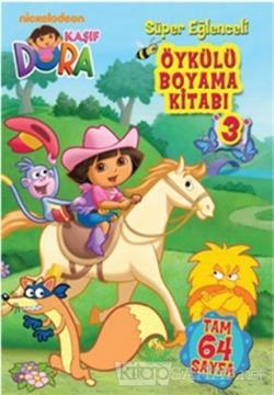 Dora Oykulu Boyama Kitabi 3 Kolektif Yeni Ve Ikinci El Ucuz Kitabi