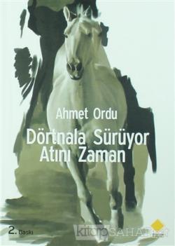 Dörtnala Sürüyor Atını Zaman