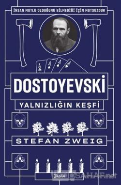 Dostoyvski: Yalnızlığın Keşfi