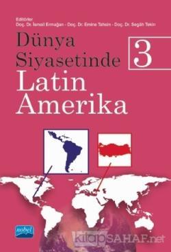Dünya Siyasetinde Latin Amerika 3