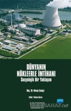 Dünyanın Nükleerle İmtihanı